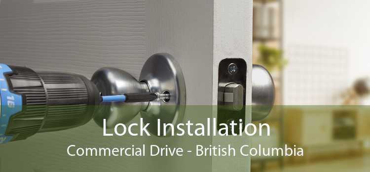 Lock Installation Commercial Drive - British Columbia