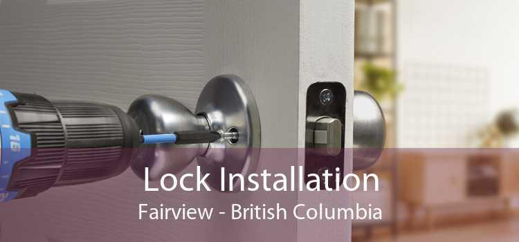 Lock Installation Fairview - British Columbia