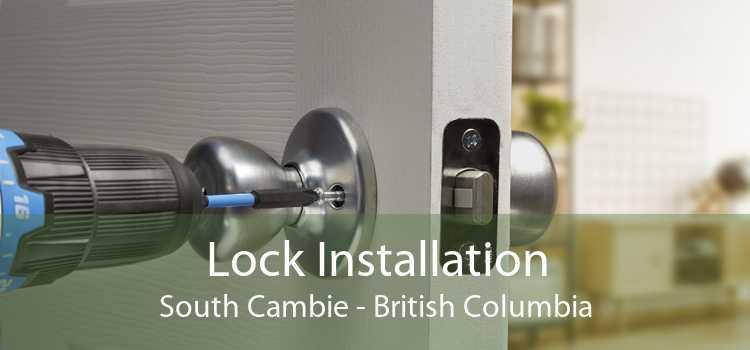 Lock Installation South Cambie - British Columbia
