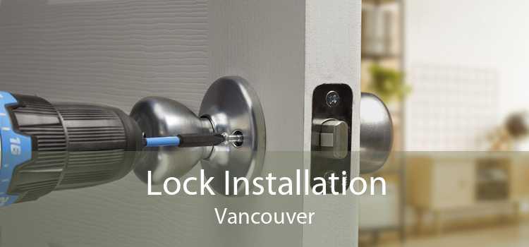 Lock Installation Vancouver