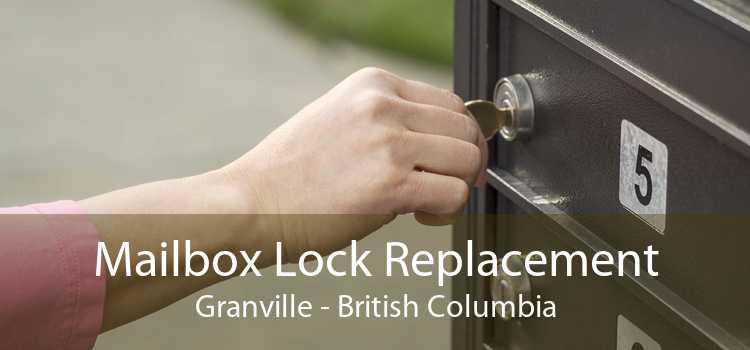 Mailbox Lock Replacement Granville - British Columbia