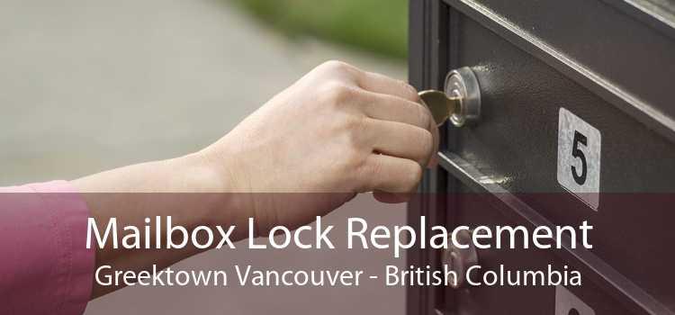Mailbox Lock Replacement Greektown Vancouver - British Columbia
