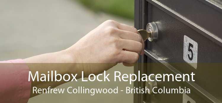 Mailbox Lock Replacement Renfrew Collingwood - British Columbia