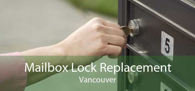 Mailbox Lock Replacement Vancouver