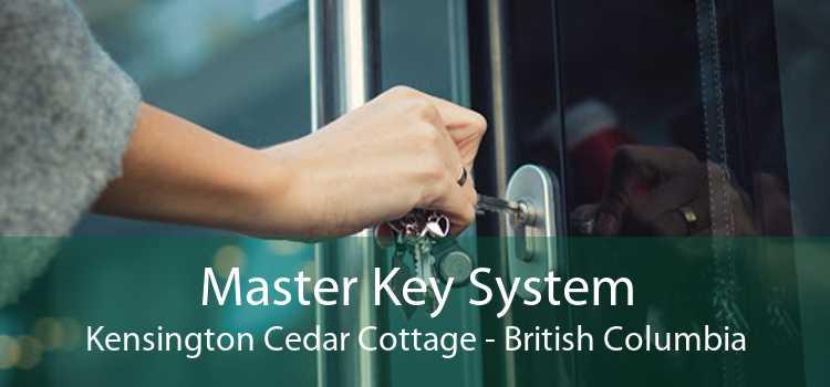 Master Key System Kensington Cedar Cottage - British Columbia