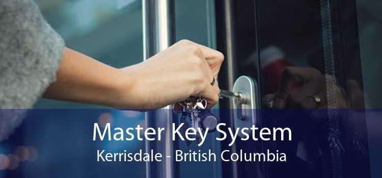 Master Key System Kerrisdale - British Columbia