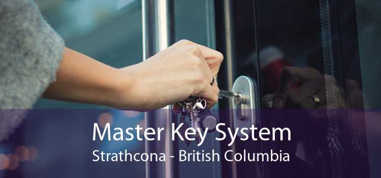 Master Key System Strathcona - British Columbia