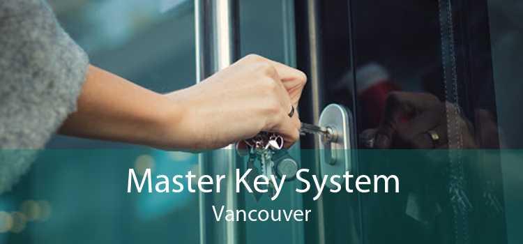 Master Key System Vancouver