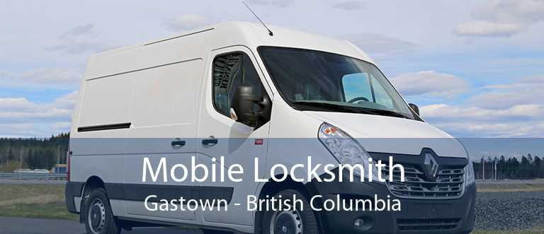 Mobile Locksmith Gastown - British Columbia
