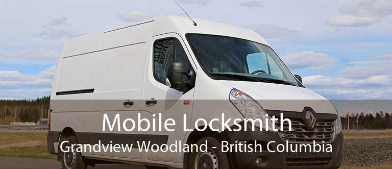 Mobile Locksmith Grandview Woodland - British Columbia