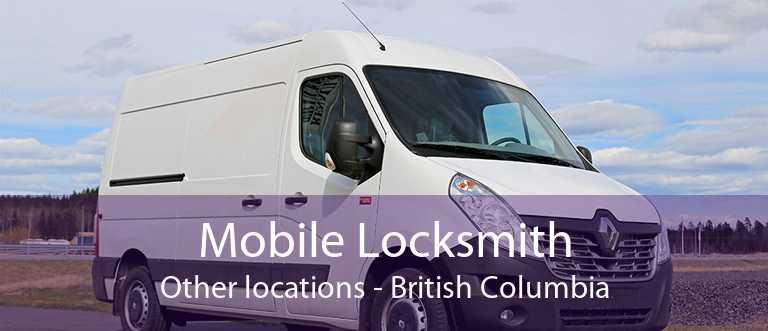 Mobile Locksmith Other locations - British Columbia