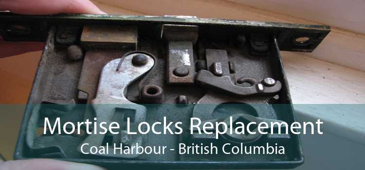 Mortise Locks Replacement Coal Harbour - British Columbia