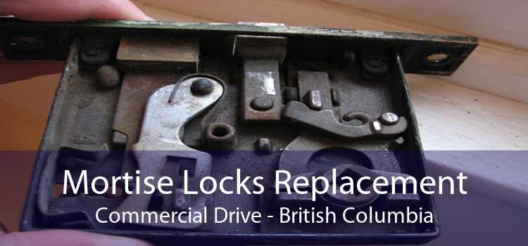 Mortise Locks Replacement Commercial Drive - British Columbia