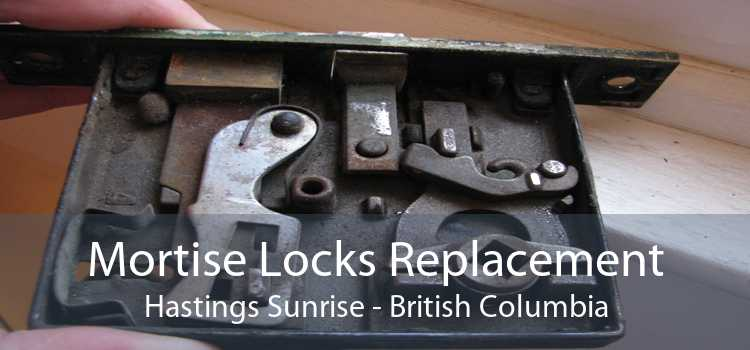 Mortise Locks Replacement Hastings Sunrise - British Columbia
