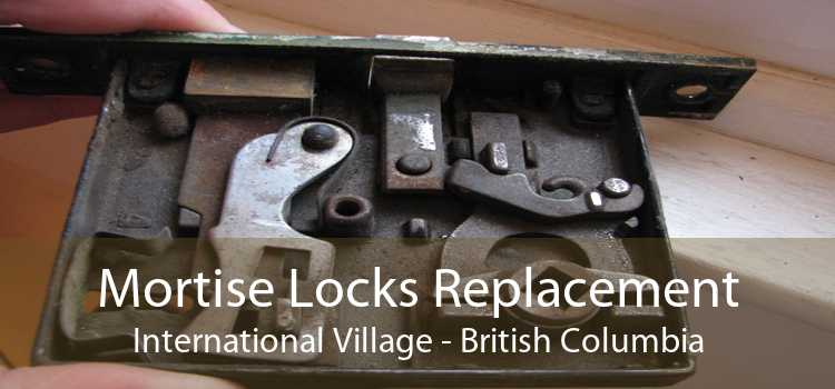 Mortise Locks Replacement International Village - British Columbia