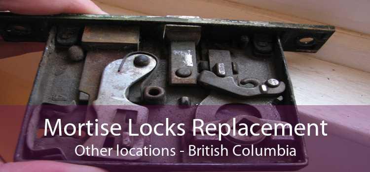 Mortise Locks Replacement Other locations - British Columbia