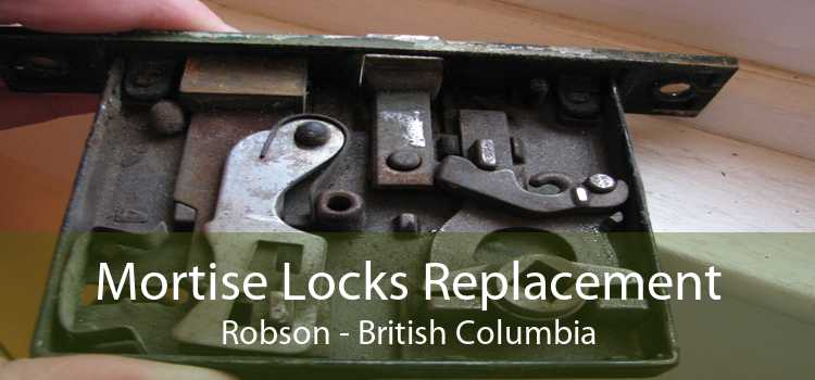 Mortise Locks Replacement Robson - British Columbia