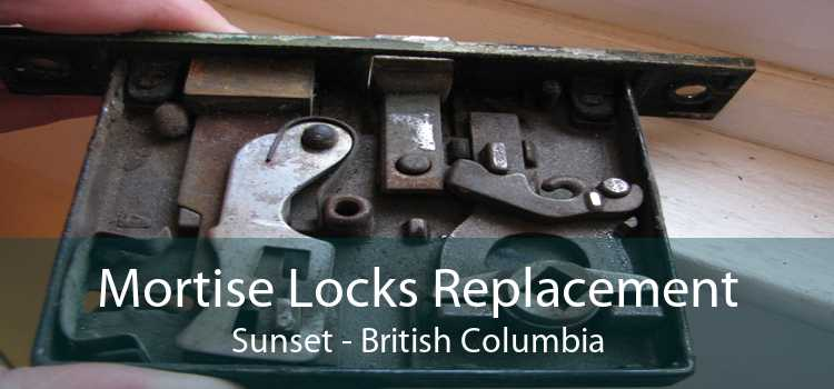 Mortise Locks Replacement Sunset - British Columbia