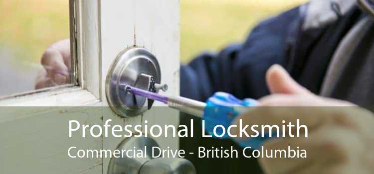 Professional Locksmith Commercial Drive - British Columbia