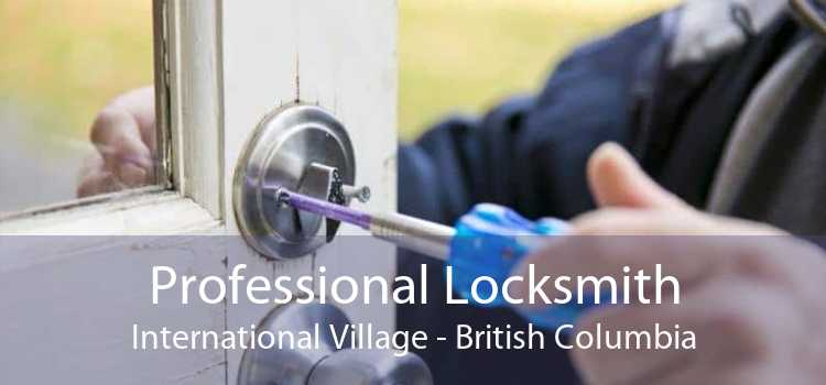 Professional Locksmith International Village - British Columbia