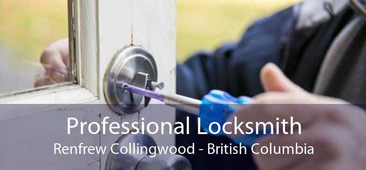 Professional Locksmith Renfrew Collingwood - British Columbia