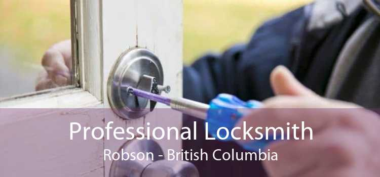 Professional Locksmith Robson - British Columbia