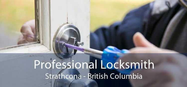Professional Locksmith Strathcona - British Columbia