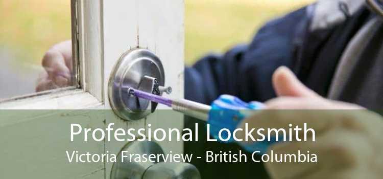 Professional Locksmith Victoria Fraserview - British Columbia