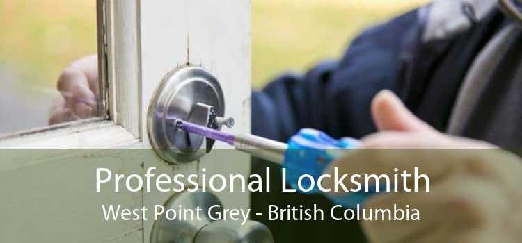 Professional Locksmith West Point Grey - British Columbia