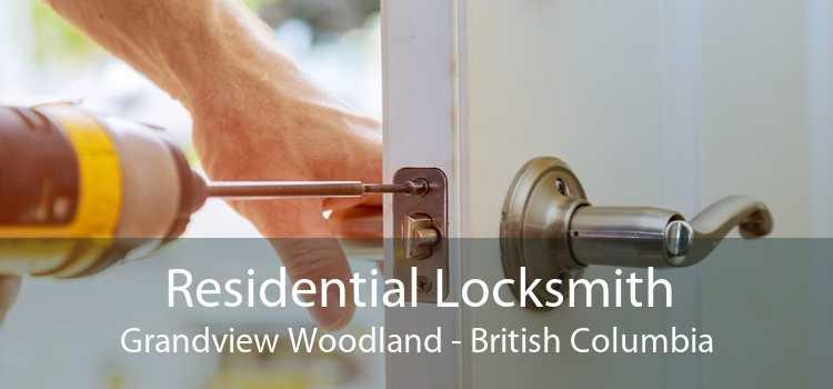 Residential Locksmith Grandview Woodland - British Columbia