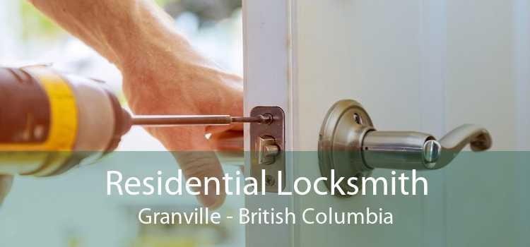 Residential Locksmith Granville - British Columbia