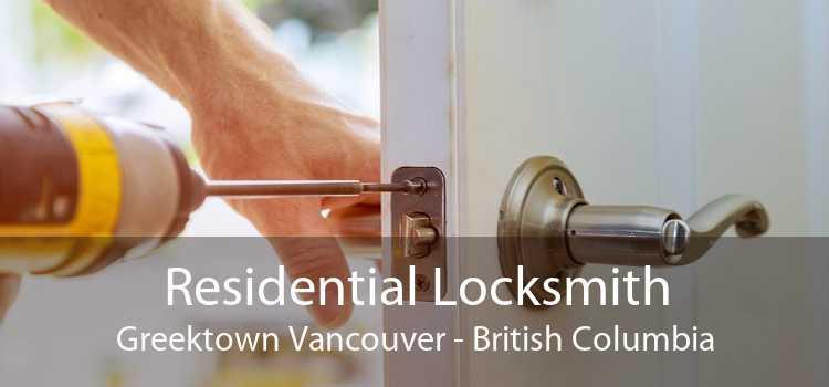 Residential Locksmith Greektown Vancouver - British Columbia