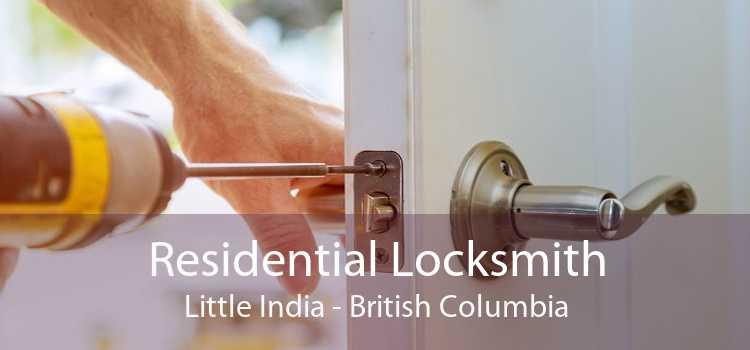 Residential Locksmith Little India - British Columbia