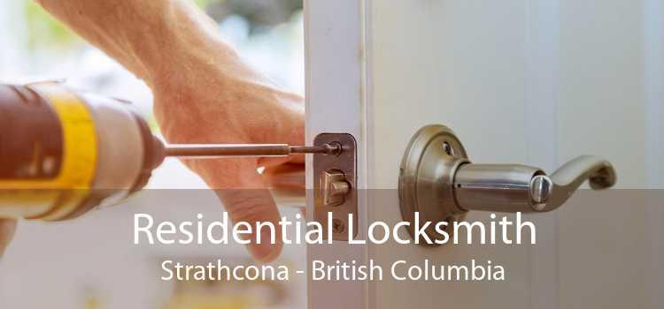Residential Locksmith Strathcona - British Columbia