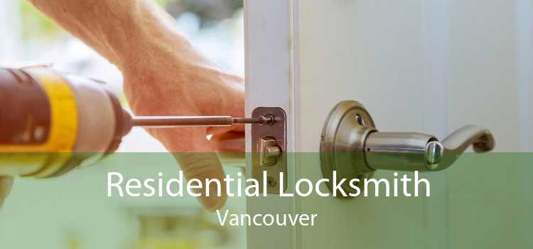 Residential Locksmith Vancouver