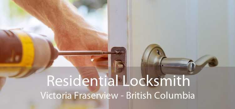 Residential Locksmith Victoria Fraserview - British Columbia