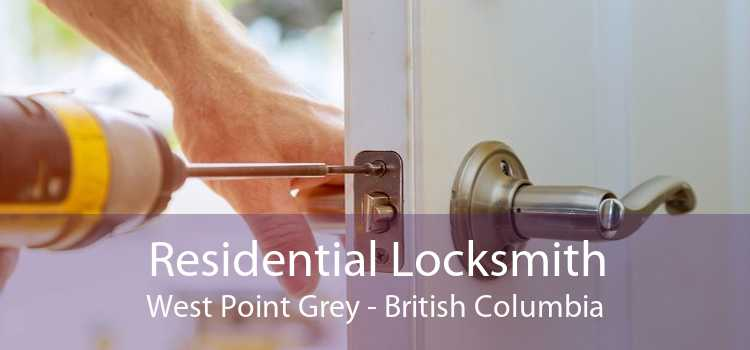 Residential Locksmith West Point Grey - British Columbia