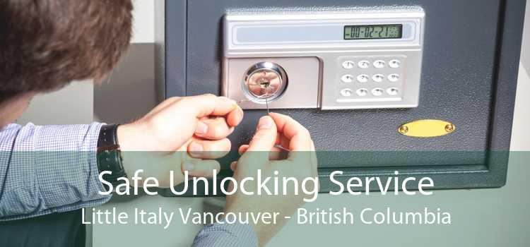 Safe Unlocking Service Little Italy Vancouver - British Columbia