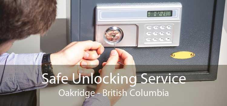 Safe Unlocking Service Oakridge - British Columbia