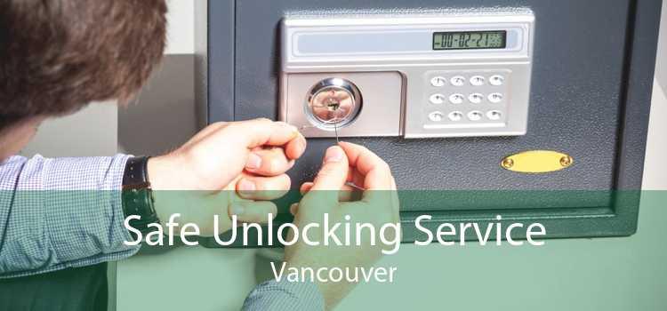 Safe Unlocking Service Vancouver
