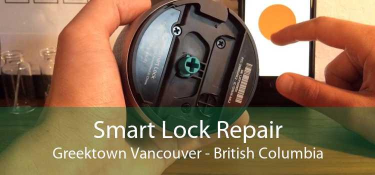 Smart Lock Repair Greektown Vancouver - British Columbia