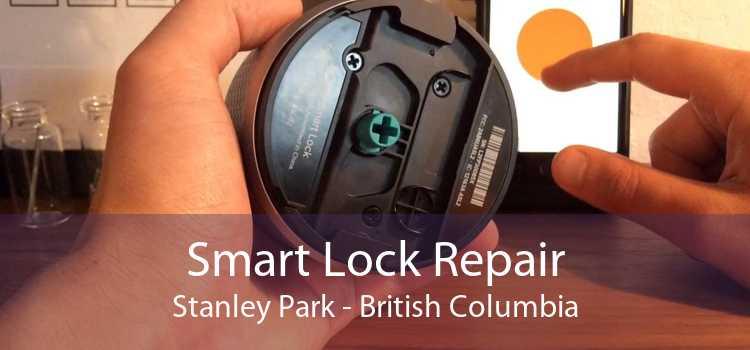 Smart Lock Repair Stanley Park - British Columbia