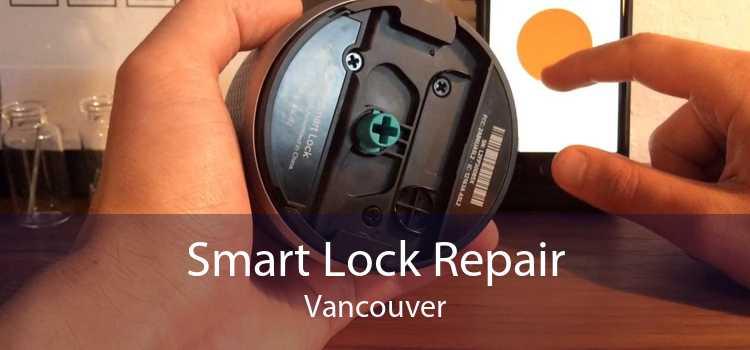 Smart Lock Repair Vancouver
