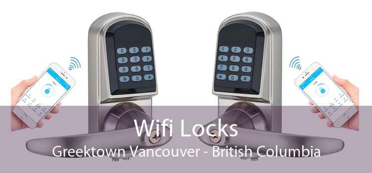 Wifi Locks Greektown Vancouver - British Columbia