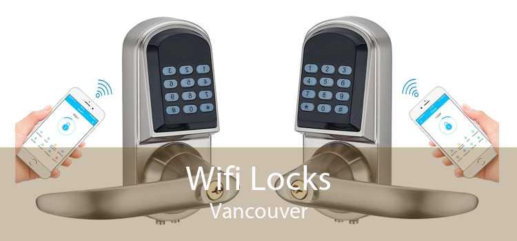 Wifi Locks Vancouver